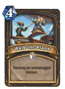 Walk the Plank | Hearthstone