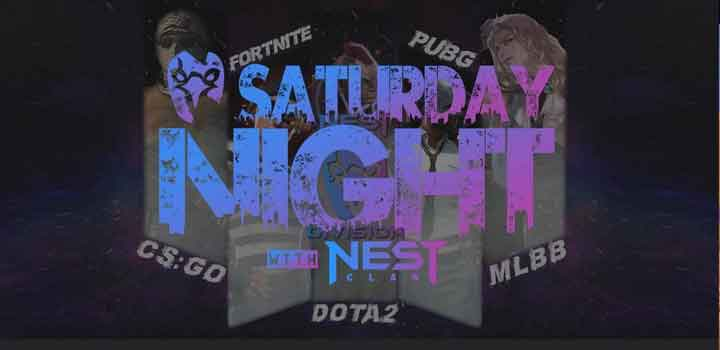 Saturday Night with NEST CLAN