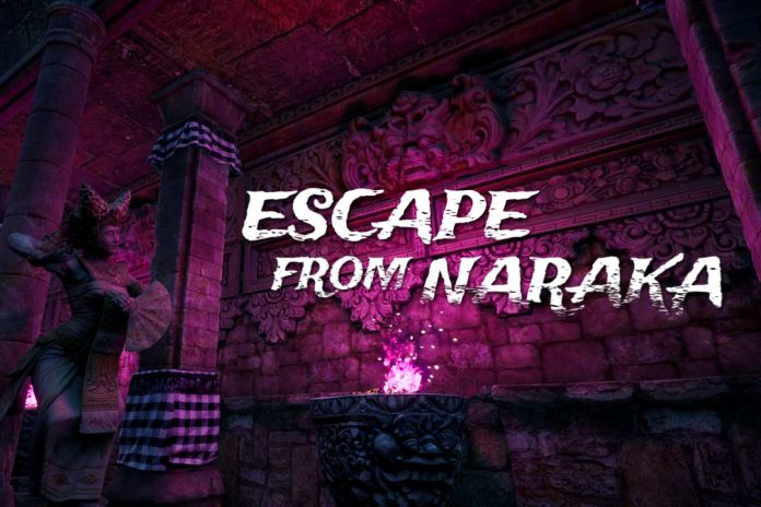Escape from Naraka